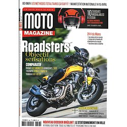 MOTO MAGAZINE n°346 avril 2018  Roadsters: objectif sensations/ Stationnement en ville/ 24H du Mans