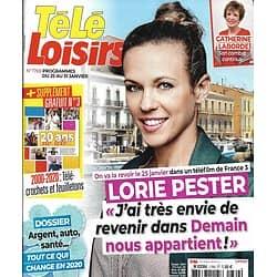 TELE LOISIRS n°1769 25/01/2020  Lorie Pester/ 20 ans de télé-crochets & feuilletons/ Lara Fabian/ M6 passe au vert/ Tout ce qui change en 2020