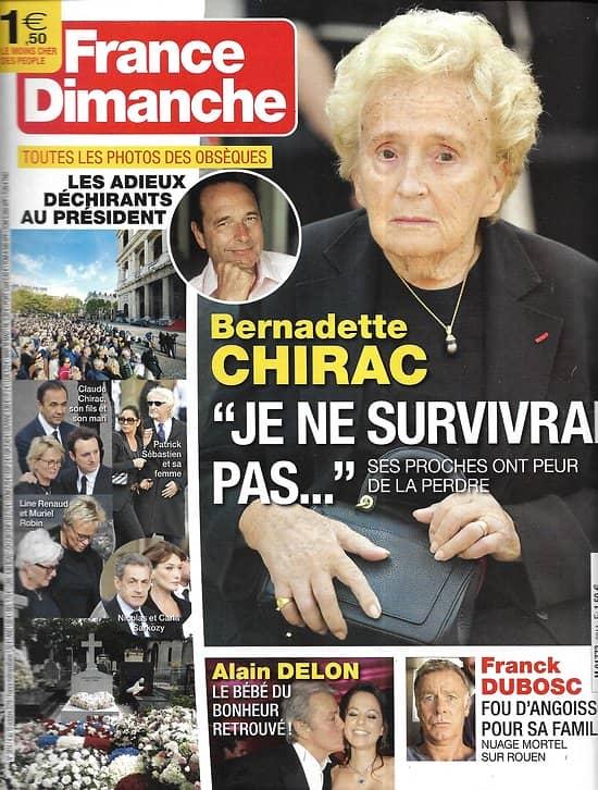 FRANCE DIMANCHE n°3814 04/10/2019  Obsèques de Jacques Chirac/ Bernadette Chirac/ Alain Delon/ Franck Dubosc