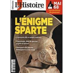 L'HISTOIRE n°446 avril 2018  L'énigme Sparte/ Mai 68, archives du pouvoir/ Le changement climatique par Christophe Colomb/ Crétin des Alpes