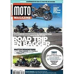 MOTO MAGAZINE n°349 juillet 2018  Road trip en Bagger/ Match Roadsters/ Afrique du Sud/ Test pneus sport-tourisme