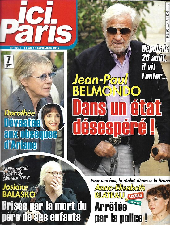 ICI PARIS n°3871 11/09/2019  Jean-Paul Belmondo/ Josiane Balasko/ Dorothée & Ariane/ Anne-Elisabeth Blateau/ Dave