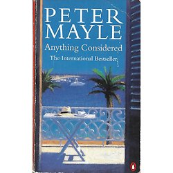 """Anything considered"" Peter Mayle/ Bon état d'usage/ Livre poche"