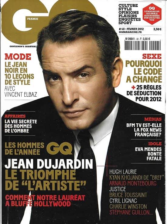 GQ n°48 février 2012  Jean Dujardin/ Les hommes de l'année/ Eva Mendes/ La séduction a changé/ Stéphane Guillon