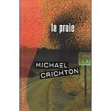"""""""La proie"""" Michael Crichton/ Très bon état/ Livre moyen format"""