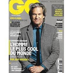GQ n°73 mars 2014  Jeff Bridges, Mister cool/ L'art de ne rien faire/ L'usine Ferrari/ Fauve/ Mustang/Spécial mode
