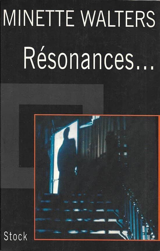 """""""Résonances"""" Minette Walters/ Très bon état/ Livre grand format"""