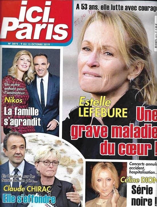 ICI PARIS n°3875 09/10/2019  Estelle Lefébure/ Nikos Aliagas/ Claude Chirac/ Céline Dion/ Mika/ Prince Harry