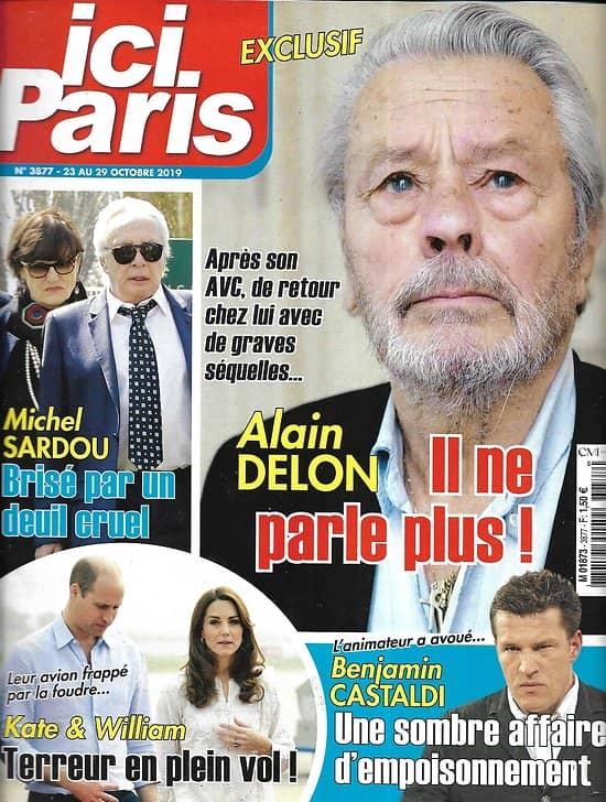 ICI PARIS n°3877 23/10/2019  Alain Delon/ Michel Sardou/ Kate & William/ Benjamin Castaldi/ Sophie Darel/ Diane Tell