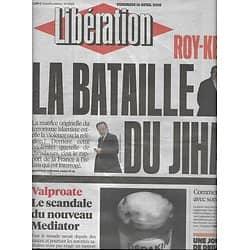 LIBERATION n°10854 15/04/2016  La bataille du Djihad/ Scandale Valproate/ Débats Primaire à gauche/ Nuit Debout