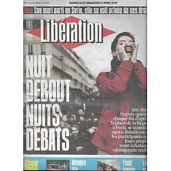 LIBERATION n°10855 17/04/2016  Nuit Debout nuits débats/ Le nouveau Cuba/ L'EP/ Rio et les plaies des JO/ Turin/ Martin Winckler