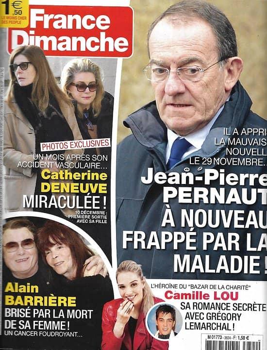 """FRANCE DIMANCHE n°3824 13/12/2019  Jean-Pierre Pernaut/ Catherine Deneuve/ Alain Barrière/ Camille Lou & Lemarchal/ Chaplin/ """"Le Bazar de la charité"""""""
