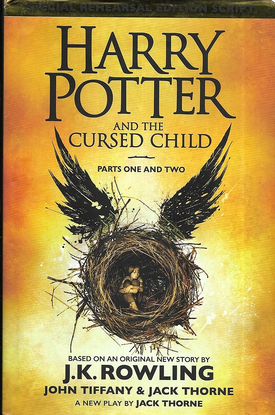 """""""Harry Potter and the Cursed Child"""" Parts one and two, based on an original story by J.K. Rowling/ Très bon état/ Livre grand format"""