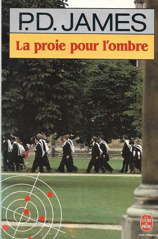 """""""La proie pour l'ombre"""" P.D. James/ Excellent état/ Livre poche"""