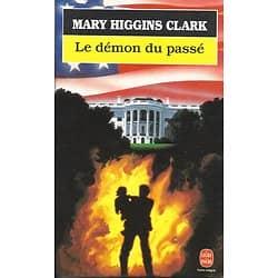 """""""Le démon du passé"""" Mary Higgins Clark/ Coome neuf/ Livre poche"""