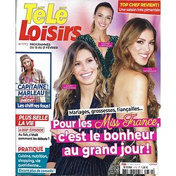 "TELE LOISIRS n°1772 15/02/2020  Les Miss France et l'amour/ ""Capitaine Marleau""/ Michel Bussi/ ""Top Chef"""