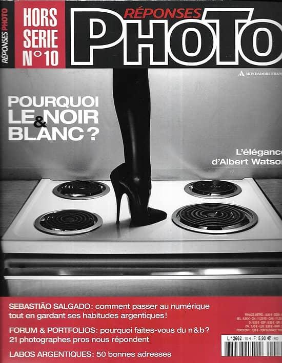 REPONSES PHOTO n°10H  Pourquoi le noir & blanc?/ Sebastiao Salgado/ Albert Watson/ Barbara Crane/ Lizzie Sadin