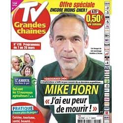 TV GRANDES CHAINES n°416 07/03/2020  Mike Horn/ Glaciers/ L'amour est dans le pré/ Judy Garland/ Shy'm