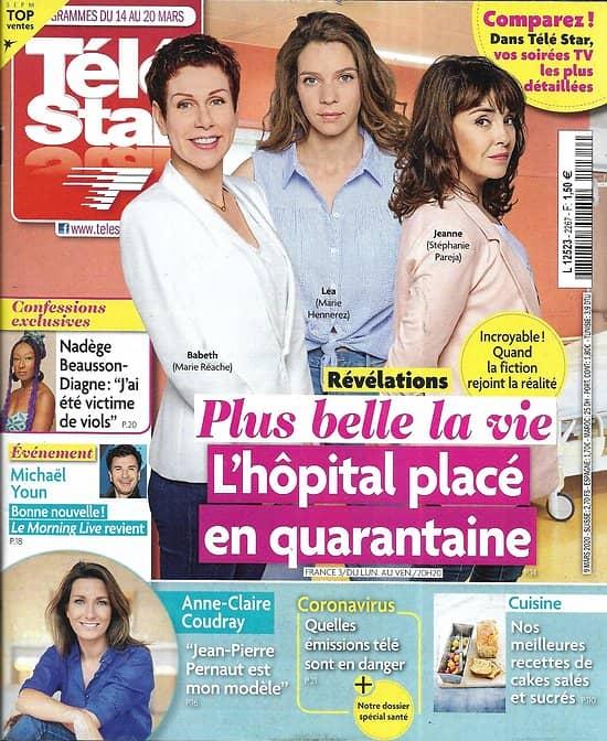 """TELE STAR n°2267 14/03/2020  """"Plus belle la vie""""/ Anne-Claire Coudray/ Nadège Beausson-Diagne/ Monica Bellucci"""