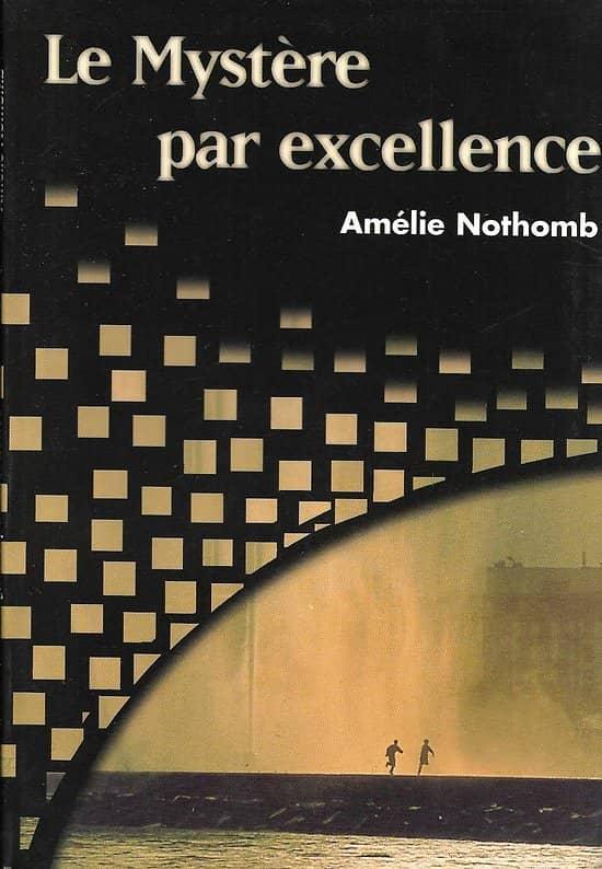 """""""Le mystère par excellence"""" Amélie Nothomb/ Hors commerce/ Très bon état/ Livre poche"""