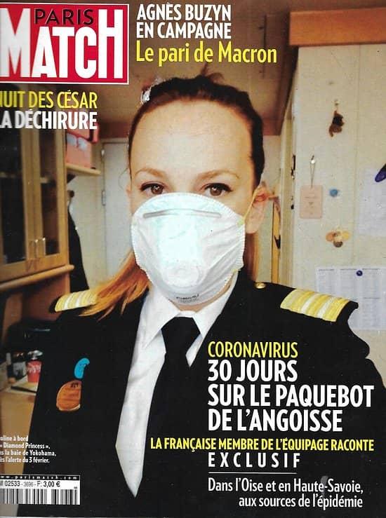 PARIS MATCH n°3696 05/03/2020  Coronavirus: le paquebot de l'angoisse/ Nuit des César: la déchirure/ Buzyn en campagne