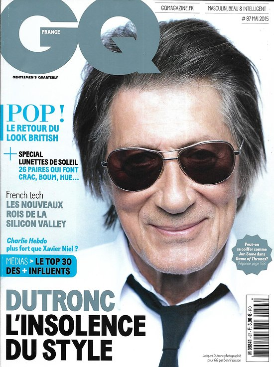 "GQ n°87 mai 2015  Jacques Dutronc/ French Tech/ Vol MH370/ ""Game of Thrones""/ Top des Français les + influents/ Olga Kurylenko"