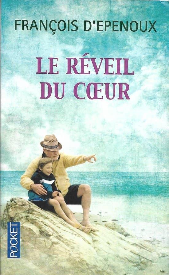 """""""Le réveil du coeur"""" François d'Epenoux/ Excellent état/ Livre poche"""