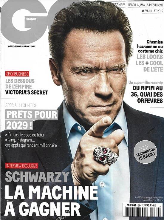 GQ n°89 juillet 2015  Arnold Schwarzenegger/ Special Digital natives/ Victoria's Secret/ Quai des orfèvres
