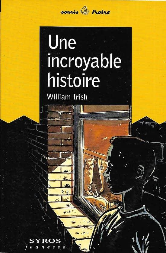 """""""Une incroyable histoire"""" William Irish/ Excellent état/ Livre poche"""