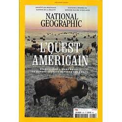 NATIONAL GEOGRAPHIC n°245 février 2020  L'Ouest américain, retour à l'état sauvage/ Redéfinir la beauté/ Flamingo Bob/ Le dernier navire d'esclaves