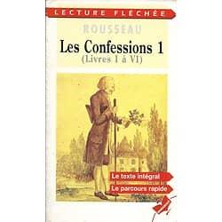 """""""Les Confessions I (Livres I à VI) Rousseau/ Lecture fléchée/ Très bon état/ Livre poche"""