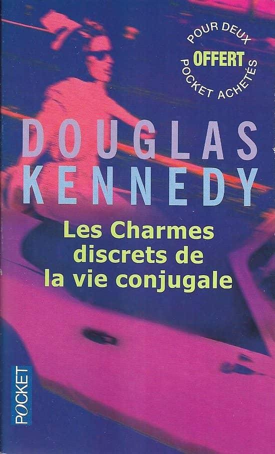 """""""Les charmes discrets de la vie conjugale"""" Douglas Kennedy/ Comme Neuf/ Livre poche"""