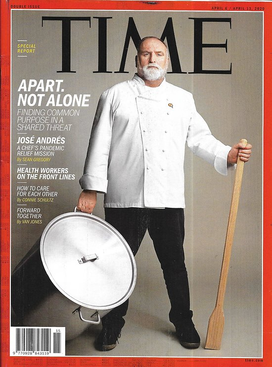 TIME VOL.195 n°12&13 06/04/2020  Apart, not alone: José Andrés, chef/ Health workers/ How Covid-19 change US life
