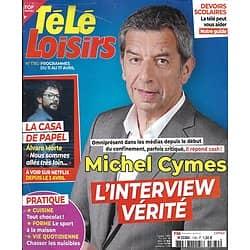 """TELE LOISIRS n°1780 11/04/2020  Michel Cymes/ """"La casa de papel"""" Alvaro Morte/ Clint Eastwood/ Jeanne d'Arc"""