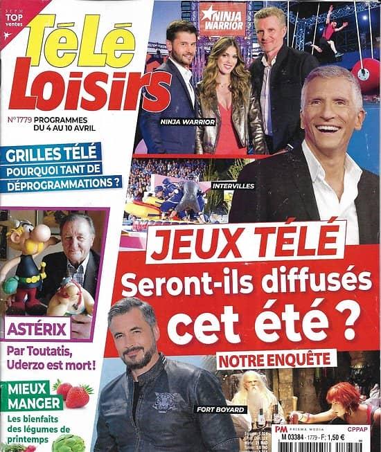 TELE LOISIRS n°1779 04/04/2020  Jeux Télé: menacés cet été?/ Astérix & Uderzo/ Marc Lavoine/ Mieux manger