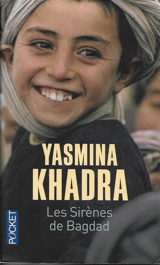 """""""Les sirènes de bagdad"""" Yasmina Khadra/ Bon état/ Livre poche"""