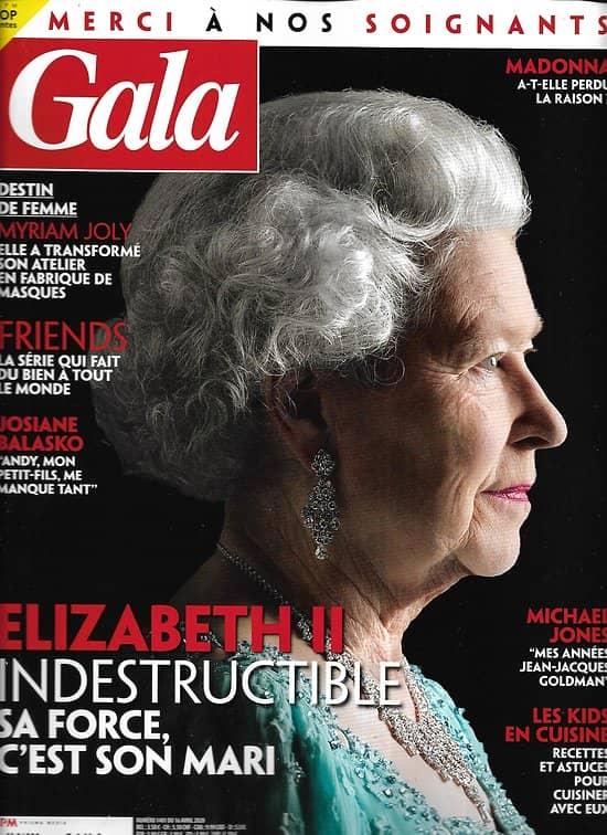 """GALA n°1401 16/04/2020  Elizabeth II/ Madonna/ Michael Jones & Goldman/ """"Friends""""/ Edouard Philippe/ Josiane Balasko"""