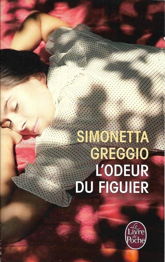 """""""L'odeur du figuier"""" Simonetta Greggio/ Très bon état/ Livre poche"""