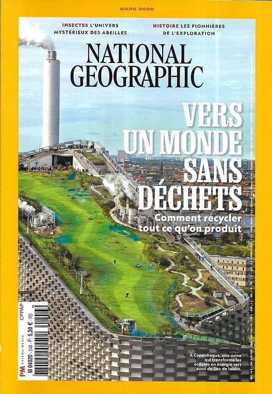 NATIONAL GEOGRAPHIC n°246 mars 2020  Vers un monde sans déchets/ Pionnières de l'exploration/ L'univers mystérieux des abeilles
