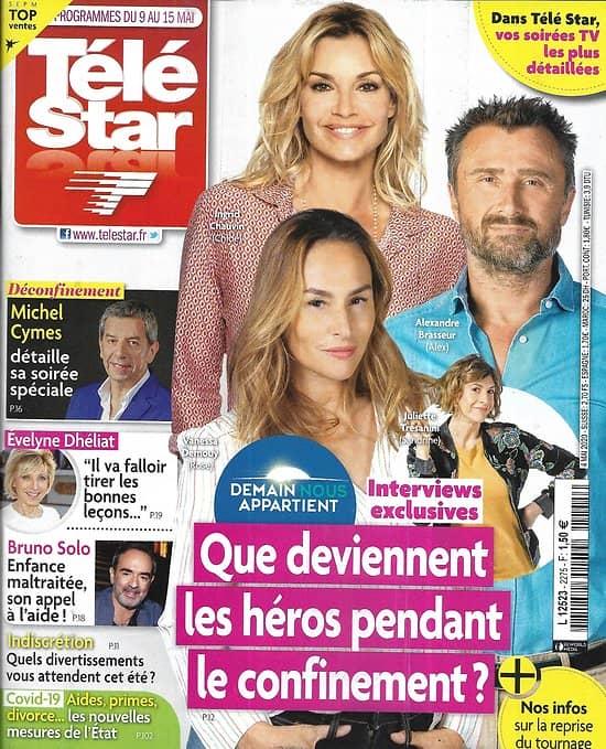 """TELE STAR n°2275 09/05/2020  """"Demain nous appartient"""" les héros pendant le confinement/ Michel Cymes/ Faustine Bollaert/ Bruno Solo"""