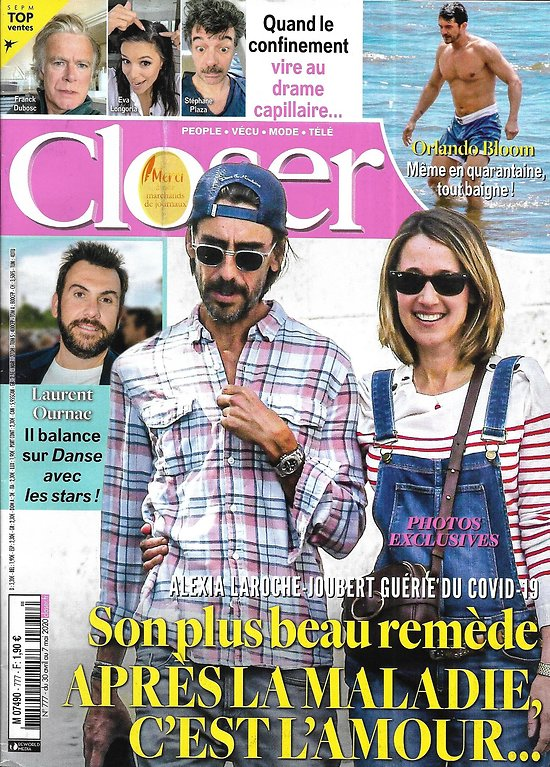 CLOSER n°777 30/04/2020  Alexia Laroche-Joubert/ Orlando Bloom/ Prince Louis/ Laurent Ournac/ Confinement de stars/ Christophe Beaugrand