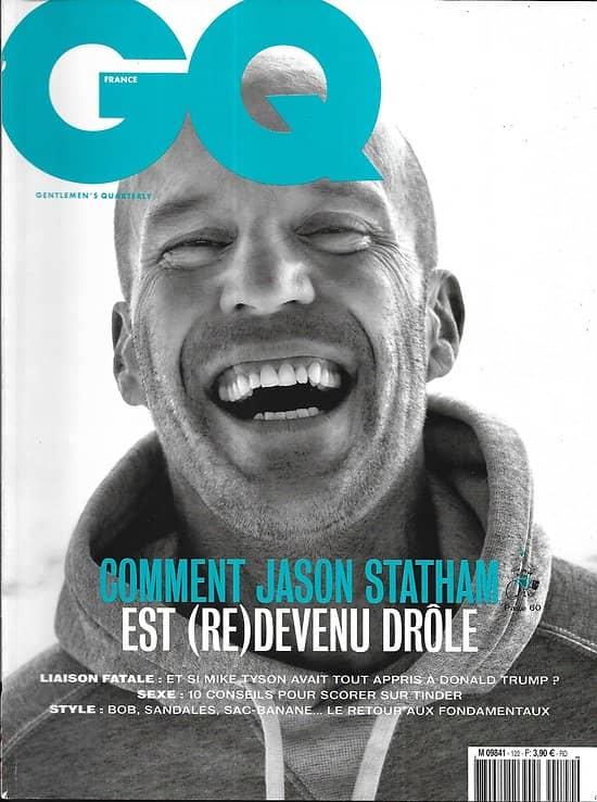 GQ n°122 août 2018  Jason Statham/ Affaire Pastor/ Tyson & Trump/ Kilian Jornet/ Escalade avec Jimmy Chin