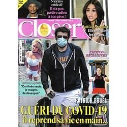 CLOSER n°778 08/05/2020  Patrick Bruel/ Meghan Markle/ Soprano/ Britney Spears/ Julie Zenatti/ Gigi Hadid
