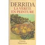 """La vérité en peinture"" Derrida/ Flammarion/ 1990/ Très bon état/ Livre poche"