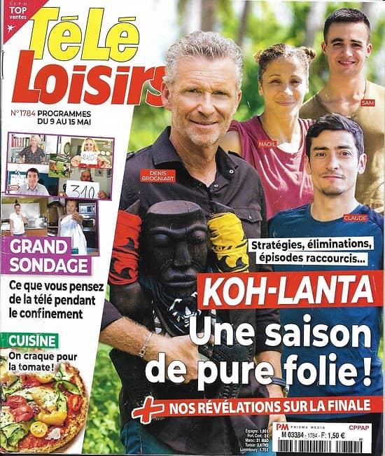 """TELE LOISIRS n°1784 09/05/2020  """"Koh-Lanta"""" une saison de pure folie!/ La télé du confinement/ Recettes: la tomate"""