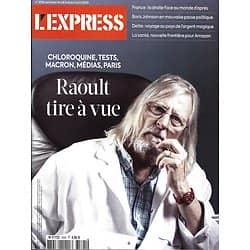 L'EXPRESS n°3595 28/05/2020  Raoult tire à vue/ Dette: l'argent magique/ La santé & Amazon/ Monnaies digitales