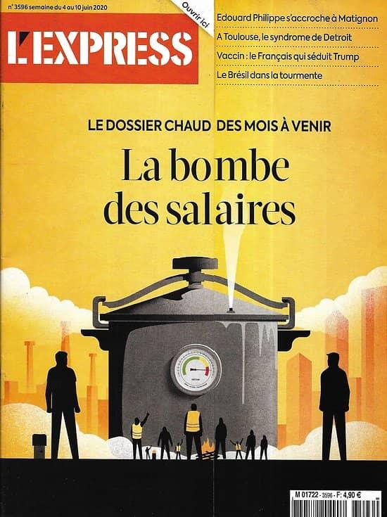 L'EXPRESS n°3596 04/06/2020  La bombe des salaires/ Le Brésil dans la tourmente/ L'immunité/ Toulouse, le syndrome de Detroit
