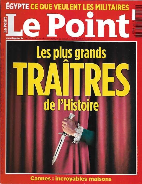 LE POINT n°2130 11/07/2013  Les plus grands traîtres de l'Histoire/ La Californie de Picasso/ Facebook vu de l'intérieur