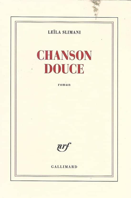 """""""Chanson douce"""" Leïla Slimani/ Très bon état (une petite tache)/ Livre broché"""