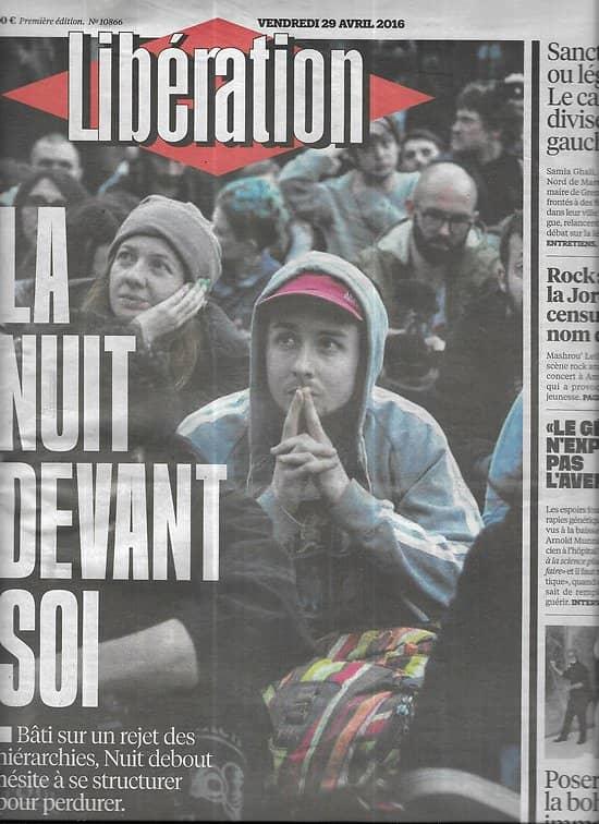 LIBERATION n°10866 29/04/2016  Nuit Debout/ Minim sociaux/ Débat sur le cannabis/ Modèles/ Volkswagen